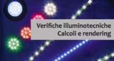 Verifiche illuminotecniche. Calcoli e rendering