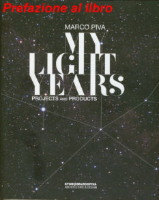 "Prefazione al libro di Marco Piva ""My Light Years"""